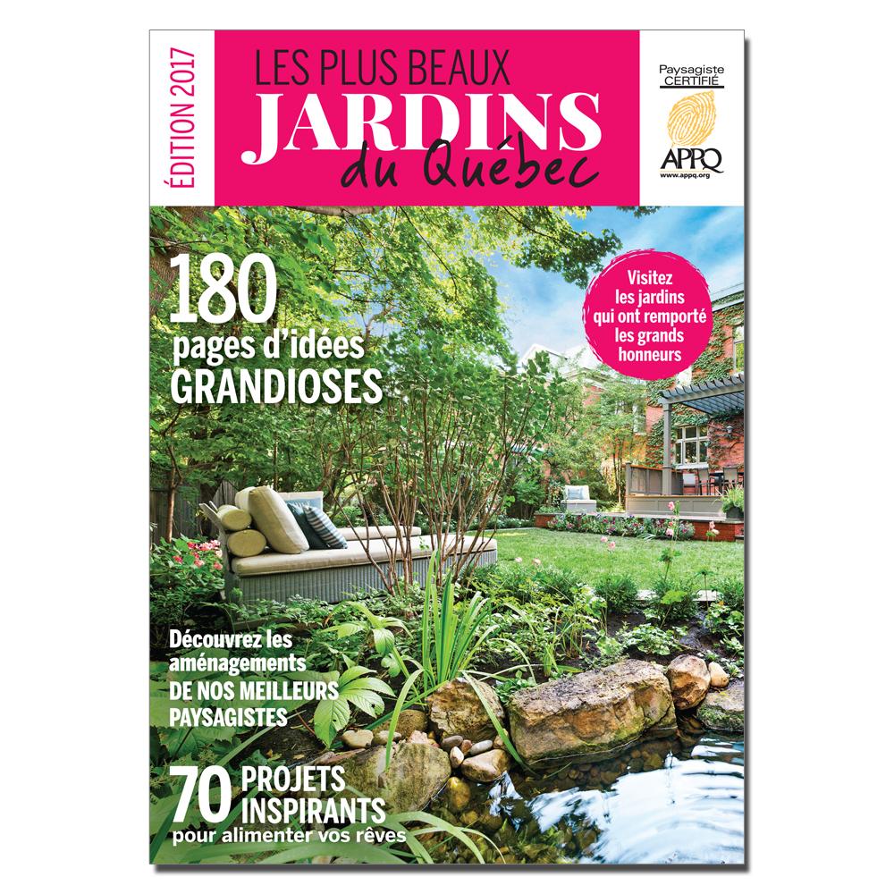 Les plus beaux jardins du Québec 2017 - Actualités - Jardinage et ...