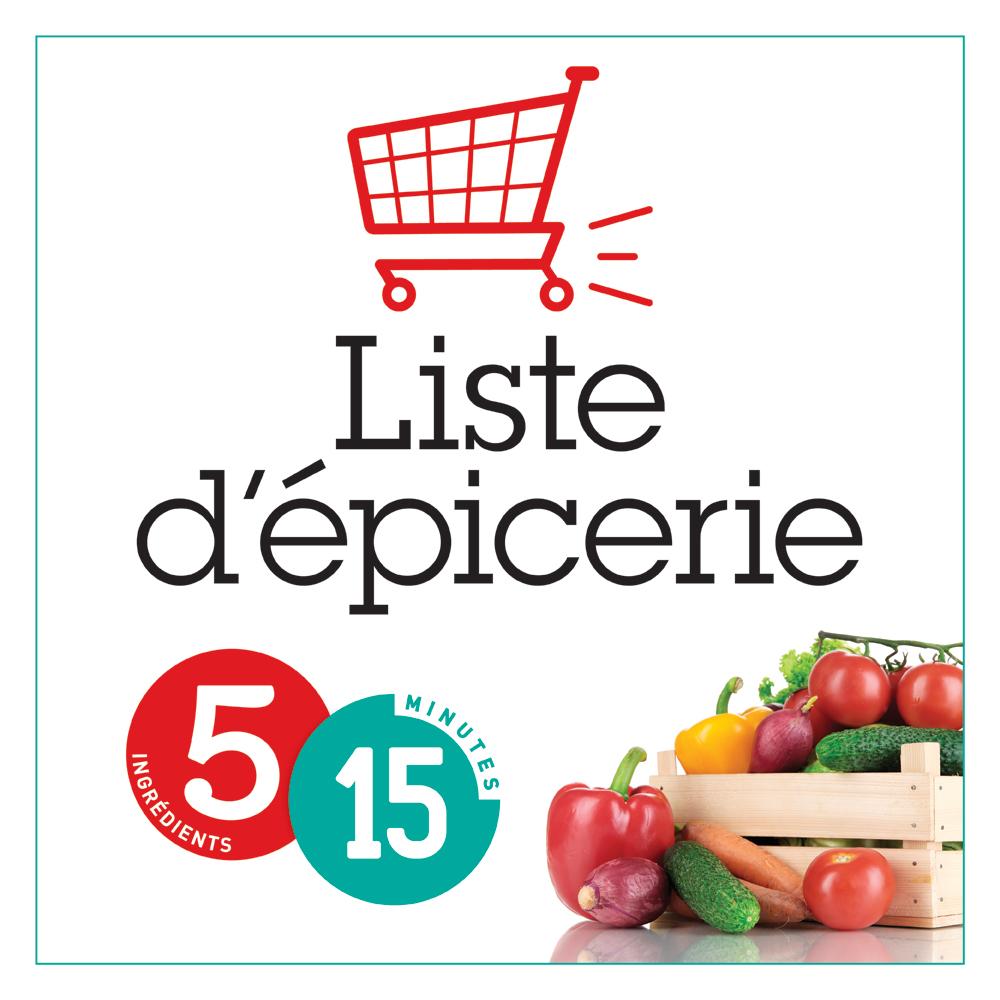 Liste d 39 picerie 5 15 trucs et conseils cuisine et for Cuisine 5 15